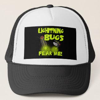 Lightning Bugs fear me Trucker Hat