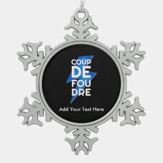 Lightning Strike - Coup de Foudre French Saying Pewter Snowflake Ornament