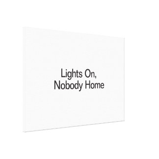 Lights On, Nobody Home Canvas Print
