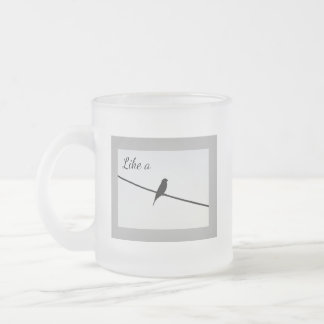 Like a Bird on a Wire Frosted Glass Coffee Mug