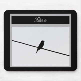 Like a Bird on A Wire - Leonard Cohen Mouse Pad