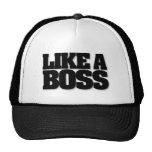 LIKE A BOSS, a design for the boss! Trucker Hat