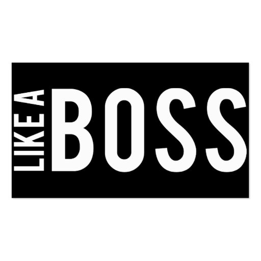 LIKE a BOSS Business Card Templates