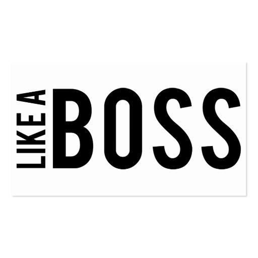 LIKE a BOSS Business Cards