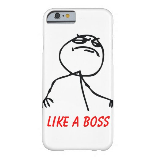Like a Boss iPhone 6 Case