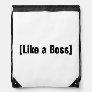 Like a Boss Cinch Bag