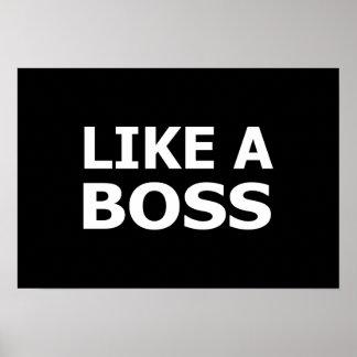 Like A Boss Poster