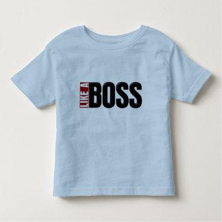 Like A Boss Toddler T-shirt
