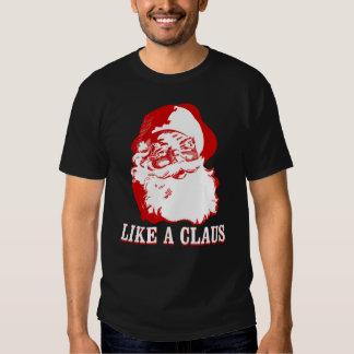 """LIKE A CLAUS"" Christmas Funny Black T-Shirt"