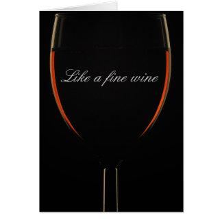 Like a fine wine card