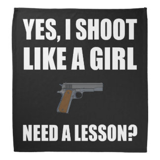 Like A Girl Gun Shoot Bandana