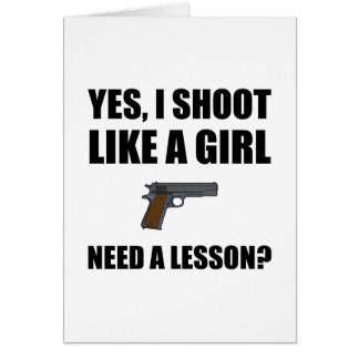 Like A Girl Gun Shoot Card