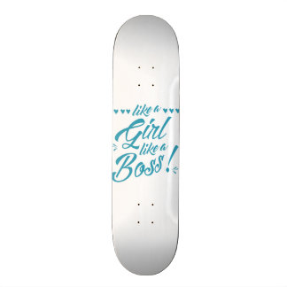Like a Girl, Like a Boss Skate Deck
