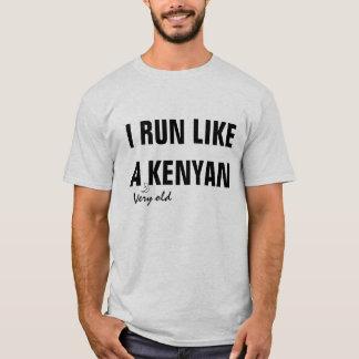 Like a Kenyan T-Shirt