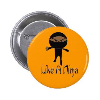 Like A Ninja Pinback Button