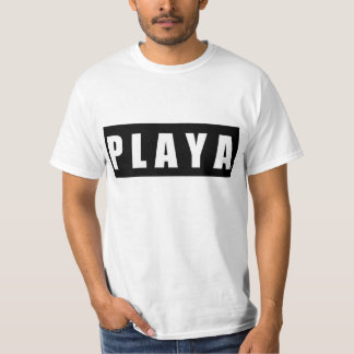 like a Playa T-Shirt