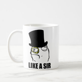Like a Sir Monocle Rage Face Meme Classic White Coffee Mug