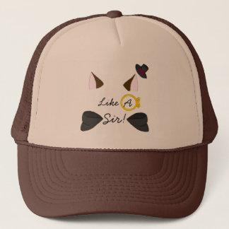 Like A Sir! Trucker Hat