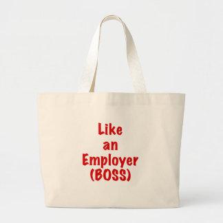 Like an Employer Boss Bags
