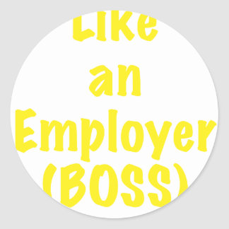 Like an Employer Boss Sticker