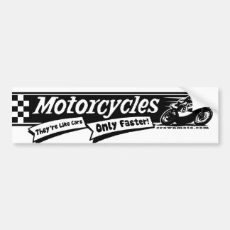 Like Cars, Only Faster! (blk) Bumper Sticker