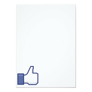 "Like Hand - FB Thumbs Up 5"" X 7"" Invitation Card"