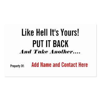 Like Hell It's Yours! Pack Of Standard Business Cards