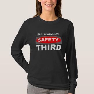 Like I Always Say... Safety Third Dark T-Shirt