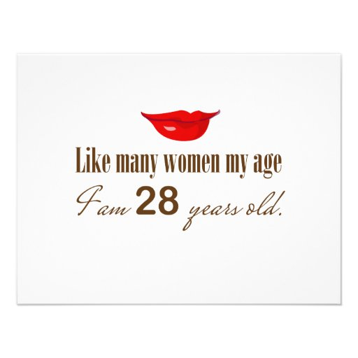 Like Most Women My Age - I am 28 Years Old Custom Invitation