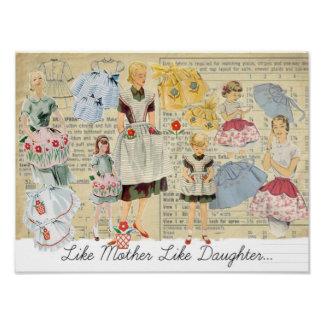 Like Mother Like Daughter Vintage Aprons Poster
