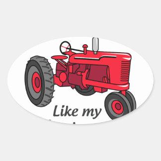 Like My Father Oval Sticker