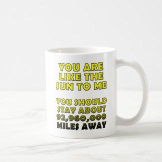 Like the Sun Funny Mug