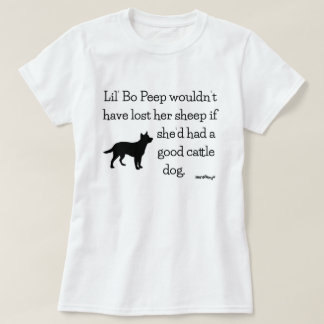 Lil' Bo Peep and Cattle Dogs - HerdNerd T-Shirt