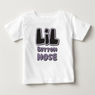 LIL Button Nose Baby T-Shirt