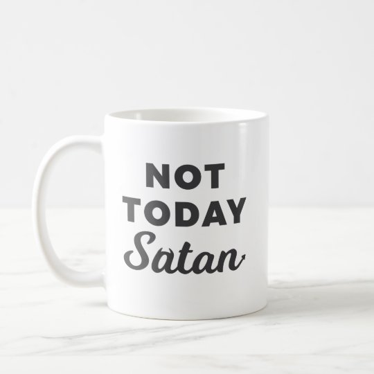 Lil Hummingbird Designs - Not Today Satan Mug
