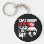 "Lil Jon ""Shawty Putt- Dat Baby Don't Look Like Me"" Basic Round Button Keychain"