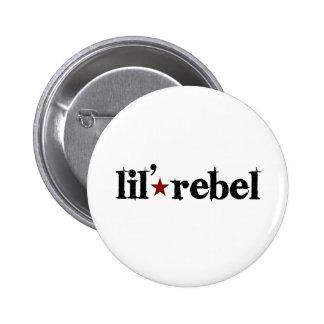 Lil Rebel Pin