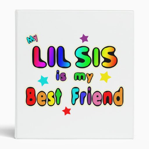 Lil Sis Best Friend Binder