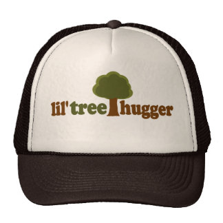 Lil tree hugger trucker hat