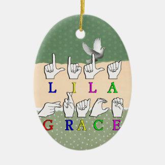 LILA GRACE FINGERSPELLED ASL SIGN NAME CERAMIC ORNAMENT