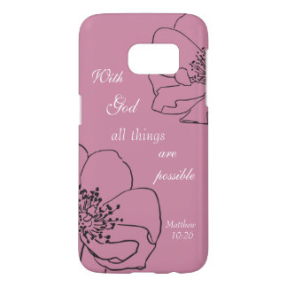 """Lilac """"With God all things are possible"""" Samsung Galaxy S7 Case"""