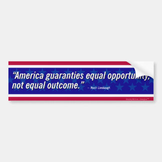 Limbaugh Quote - Equal Opportunity Bumper Sticker