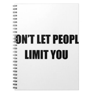 Limit You Spiral Notebook