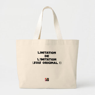 LIMITATION OF THE IMITATION (WOULD BE ORIGINAL!) LARGE TOTE BAG