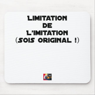 LIMITATION OF THE IMITATION (WOULD BE ORIGINAL!) MOUSE PAD