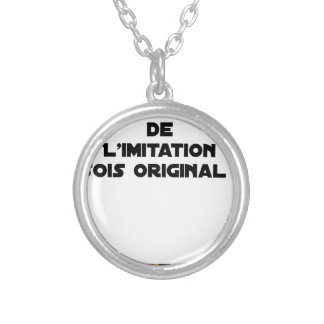 LIMITATION OF THE IMITATION (WOULD BE ORIGINAL!) SILVER PLATED NECKLACE