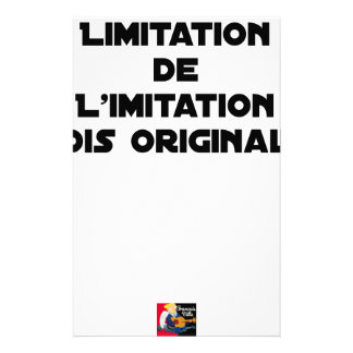 LIMITATION OF THE IMITATION (WOULD BE ORIGINAL!) STATIONERY