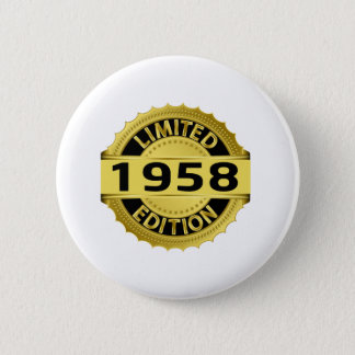Limited 1958 Edition 2 Inch Round Button