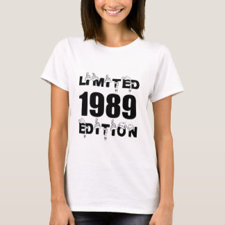 LIMITED 1989 EDITION BIRTHDAY DESIGNS T-Shirt