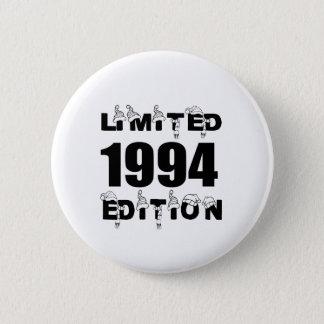 LIMITED 1994 EDITION BIRTHDAY DESIGNS 2 INCH ROUND BUTTON